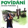 Pulkrábek, Jaroslav – Šumavské povídání aneb Co v kronikách nenajdete 2