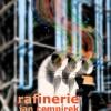 Rafinerie – ukázka z románu Jana Cempírka
