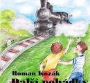 Kozák, Roman – Další pohádky ze šumavských lokálek