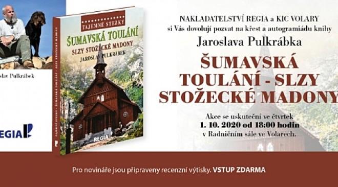 Doporučujeme: Jaroslav Pulkrábek: Tajemné stezky – Šumavská toulání
