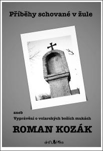Roman Kozák - Boží muka - obálka m